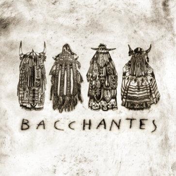 Bacchante - Bacchantes