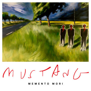 Mustang - Memento Mori