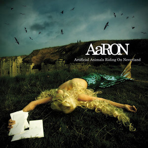 AaRON - Artificial Animals Riding On Neverland (bonus Version)