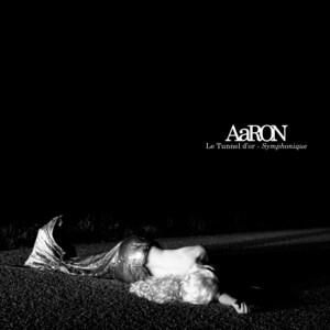 AaRON - Le Tunnel D'or – Symphonique (single)
