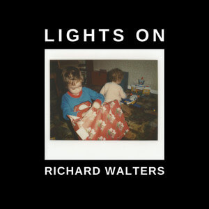 Richard Walters - Lights On