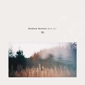 Richard Walters - New Air