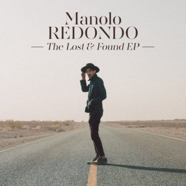 Manolo Redondo - Lost & Found