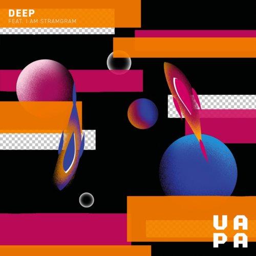 VAPA - Deep feat. I Am Stramgram