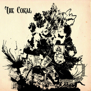 The Coral - Butterfly House (acoustic Version)