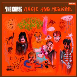 The Coral - Magic & Medicine