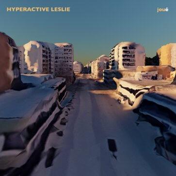 Hyperactive Leslie_Joué © Kaspar Ravel