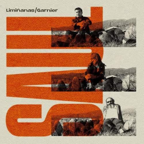 Liminanas Garnier
