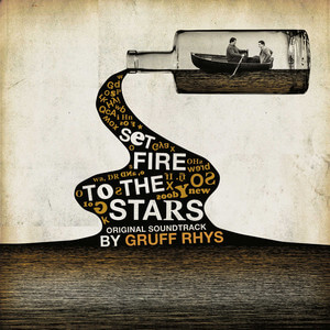 Gruff Rhys - Set Fire To The Stars