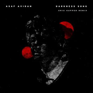 Asaf Avidan - Darkness (erik Kupper Remix)