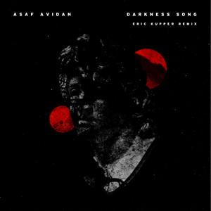 Asaf Avidan - Darkness Song (eric Kupper Remix)