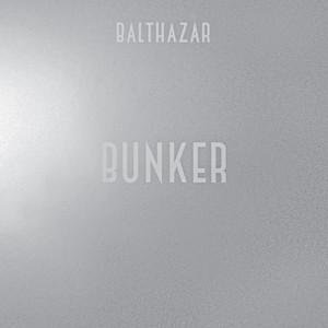 Balthazar - Bunker (vuurwerk Endless Summer Remix)