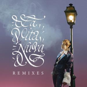 Christine And The Queens - La Vita Nuova (remixes)