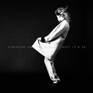 Christine And The Queens - Nuit 17 à 52