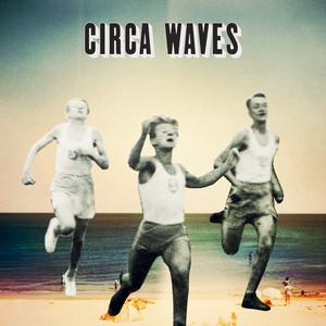 Circa Waves - Circa Waves Ep