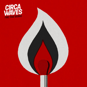 Circa Waves - Fire That Burns (acoustic)