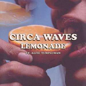 Circa Waves - Lemonade