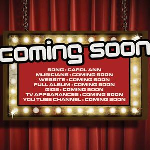 Coming Soon - Carol Ann