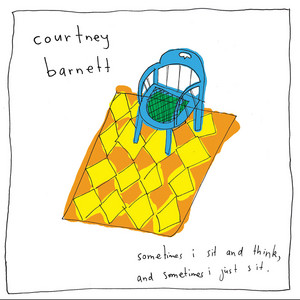 Courtney Barnett - Sometimes I Sit And Think, And Sometimes I Just Sit (special…