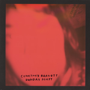 Courtney Barnett - Sunday Roast