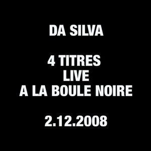 Da Silva - Live à La Boule Noire