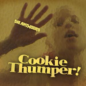 Die Antwoord - Cookie Thumper!
