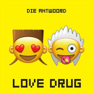 Die Antwoord - Love Drug