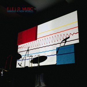 Field Music - Only In A Man's World