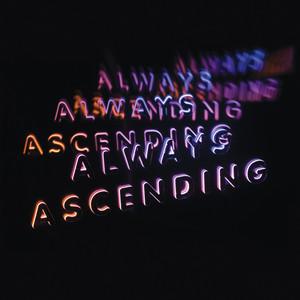 Franz Ferdinand - Always Ascending (edit)