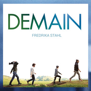 Fredrika Stahl - Demain (bande Originale Du Film) [version Intégrale]