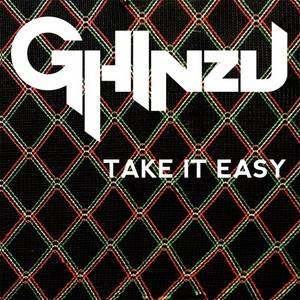 Ghinzu - Take It Easy