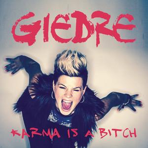 GiedRé - Karma Is A Bitch