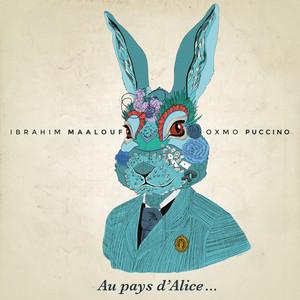 Ibrahim Maalouf - Au Pays D'alice…