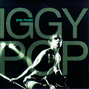 Iggy Pop - Pop Music