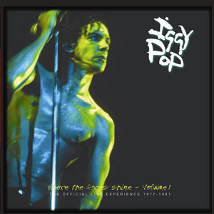 Iggy Pop - Where The Faces Shine, Vol. 1 – The Official Live Experience…