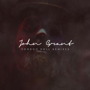 John Grant - Voodoo Doll Remixes