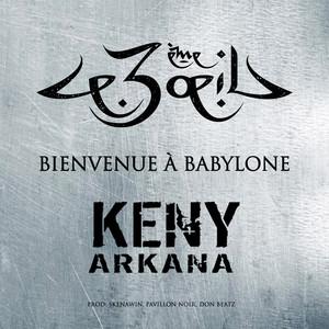 Keny Arkana - Bienvenue à Babylone