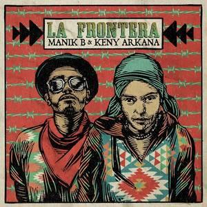 Keny Arkana - La Frontera