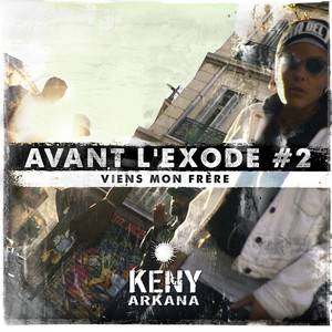 Keny Arkana - Viens Mon Frère (avant L'exode #2)