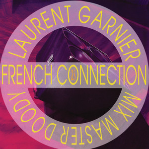 Laurent Garnier - As French Connection – Ep