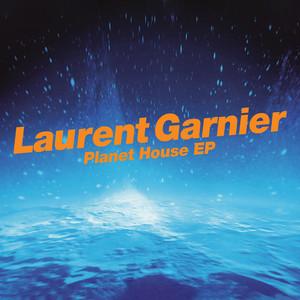 Laurent Garnier - Planet House – Ep