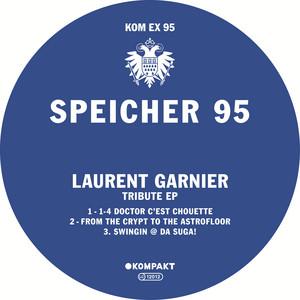 Laurent Garnier - Speicher 95 – Tribute Ep