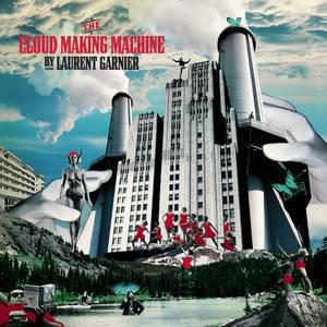 Laurent Garnier - The Cloud Making Machine