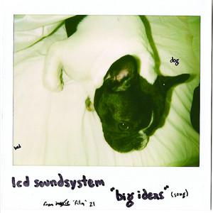 LCD Soundsystem - Big Ideas