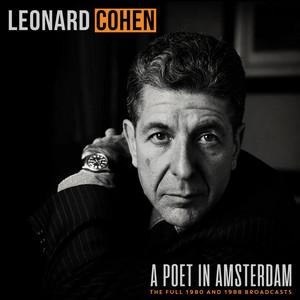 Leonard Cohen - A Poet In Amsterdam (live)