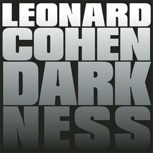 Leonard Cohen - Darkness