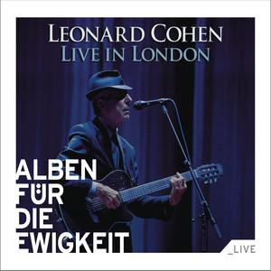 Leonard Cohen - Live In London (alben Für Die Ewigkeit)
