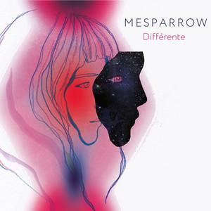 Mesparrow - Différente