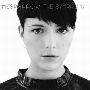 Mesparrow - The Symphony