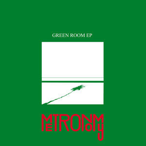 Metronomy - Green Room